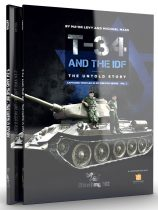 Abteilung 502 - T-34 AND THE IDF THE UNTOLD STORY
