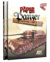 AK PAPER PANZER, PROTOTYPES AND WHAT IF TANKS