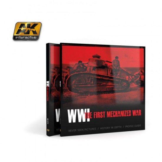 WWI - THE FIRST MECHANIZED WAR