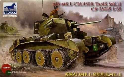 Bronco A13 Cruiser Tank Mk.III makett