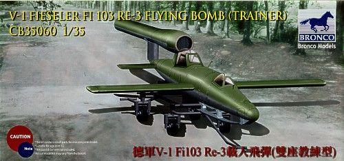 Bronco Fieseler V-1 Fi 103 Re3 Flying Bomb makett