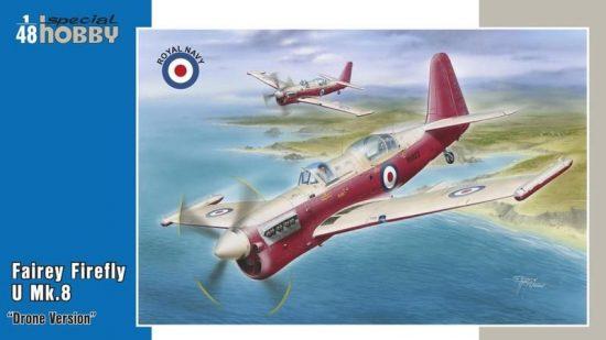"Special Hobby Fairey Firefly U.8 ""Drone version"""