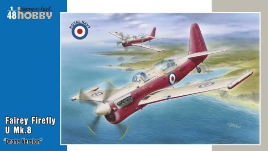 "Special Hobby Fairey Firefly U.8 ""Drone version"" makett"