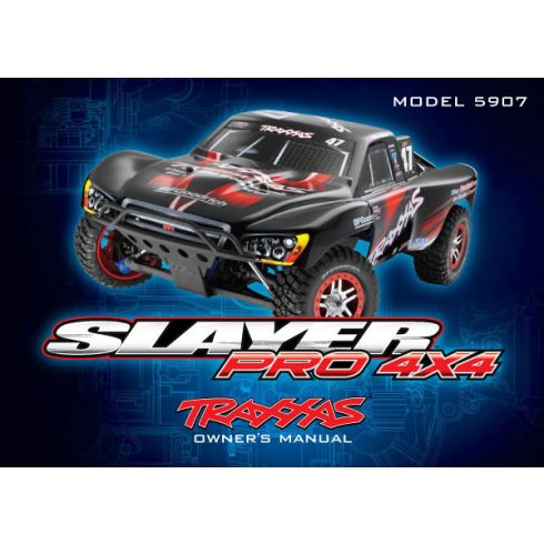 Traxxas  Owner's manual, Slayer Pro 4X4